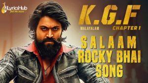 Salaam Rocky Bhai Lyrics - KGF | Yash