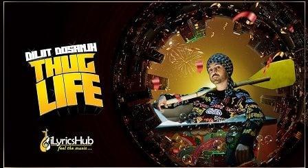 Thug Life Lyrics Diljit Dosanjh