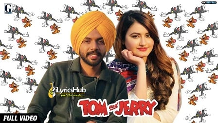 Tom And Jerry Lyrics - Satbir Aujla