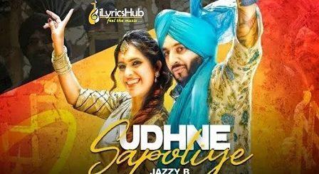 Udhne Sapoliye Lyrics - Jazzy B, Neha Malik