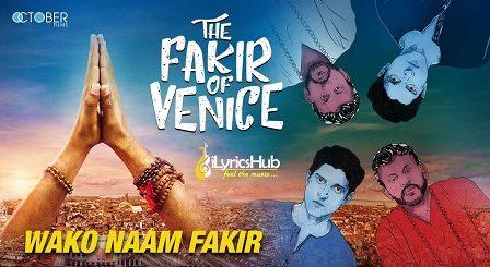 Wako Naam Fakir Lyrics - A R Rahman