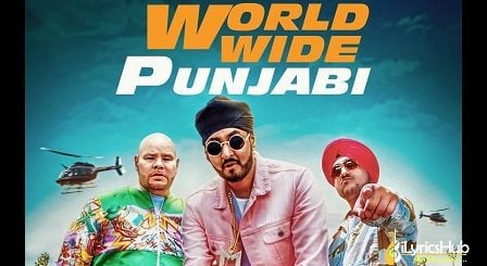 Worldwide Punjabi Lyrics - Manj Musik