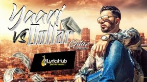 Yaari Vs Dollar Lyrics - Gitaz Bindrakhia