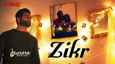Zikr Lyrics - Amavas | Armaan Malik