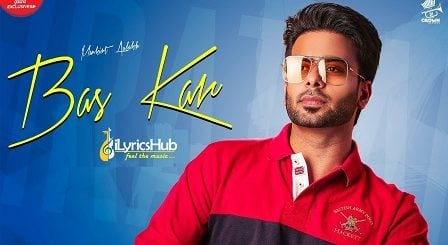 Bas Kar Lyrics - Mankirt Aulakh