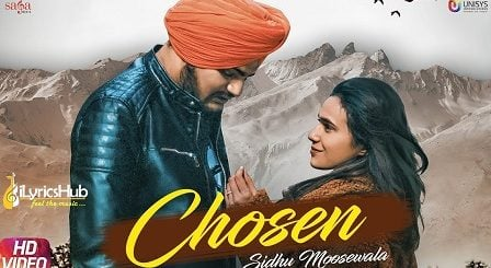 Chosen Lyrics - Sidhu Moose Wala