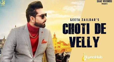 Choti De Velly Lyrics - Geeta Zaildar