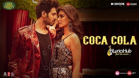 Coca Cola Lyrics - Luka Chuppi | Neha Kakkar