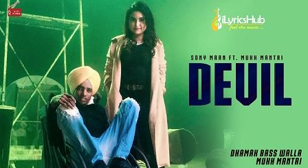 Devil Lyrics - Sony Maan, Mukh Mantri