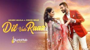 Dil Vale Raaz Lyrics - Akash Aujla