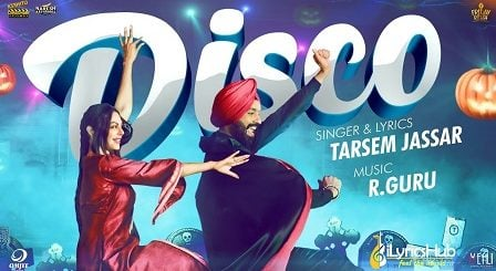 Disco Lyrics - Tarsem Jassar
