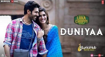 Duniyaa Lyrics - Luka Chuppi | Akhil