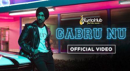Gabru Nu Lyrics - Diljit Dosanjh