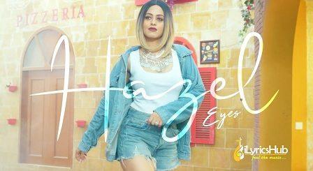 Hazel Eyes Lyrics - Bobby Layal
