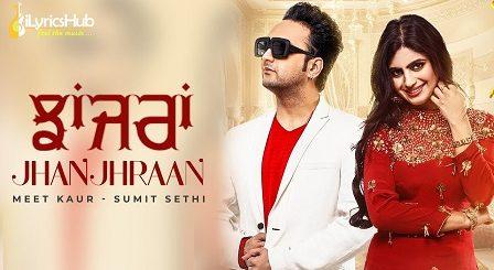 Jhanjhraan Lyrics - Meet Kaur