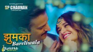Jhumka Bareli Wala Lyrics - Sp Chauhan