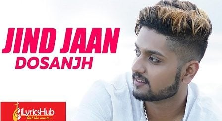 Jind Jaan Lyrics - Dosanjh