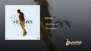 Kamle Lyrics - The PropheC