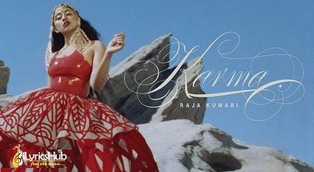 Karma Lyrics - Raja Kumari