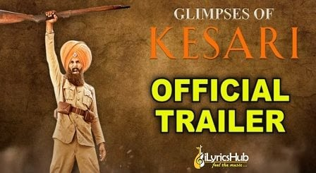Kesari Official Trailer | Akshay Kumar, Parineeti Chopra