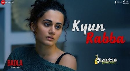 Kyun Rabba Lyrics - Badla | Armaan Malik