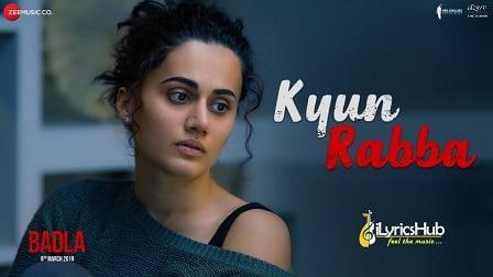 Kyun Rabba Lyrics - Badla   Armaan Malik
