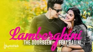 Lamberghini Lyrics - The Doorbeen, Ragini