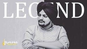 Legend Lyrics - Sidhu Moose Wala