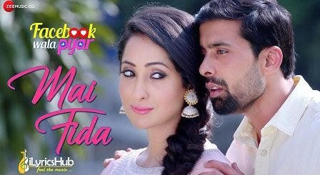 Mai Fida Lyrics - Sonu Nigam | Facebook Wala Pyar