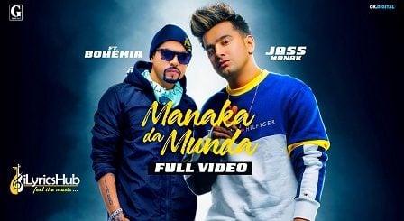 Manaka Da Munda Lyrics - Jass Manak, Bohemia
