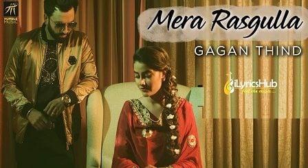 Mera Rasgulla Lyrics - Gagan Thind