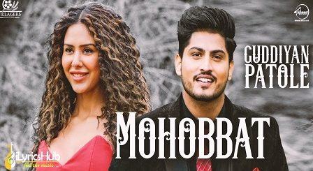 Mohabbat Lyrics - Gurnam Bhullar