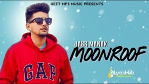 Moonroof Lyrics - Jass Manak