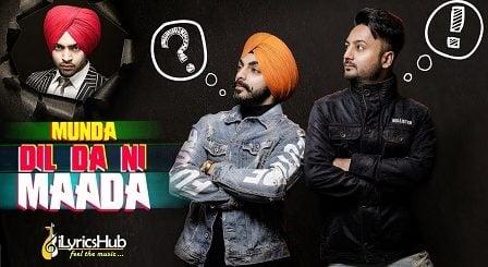 Munda Dil Da Ni Maada Lyrics - Gaaji Singh