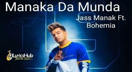 Munda manaka da Lyrics - Jass Manak, Bohemia