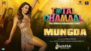 Mungda Lyrics - Total Dhamaal