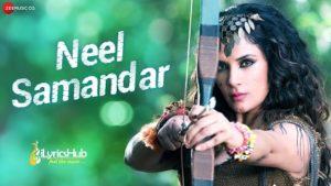 Neel Samandar Lyrics - Benny Dayal, Prakriti Kakar