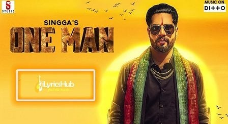 One Man Lyrics - Singga
