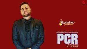 PCR Lyrics - Gurjas Sidhu   Karan Aujla