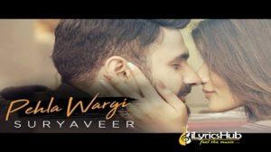 Pehla Wargi Lyrics - Suryaveer