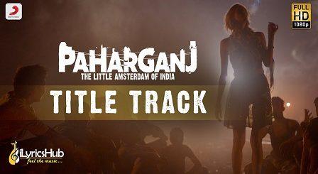 Paharganj Lyrics - Brijesh Shandilya | Lorena Franco