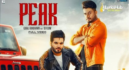 Peak Lyrics - Karaj Randhawa