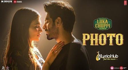 Photo Lyrics - Luka Chuppi | Kartik Aaryan