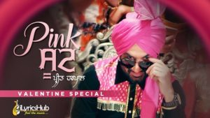 Pink Suit Lyrics - Preet Harpal