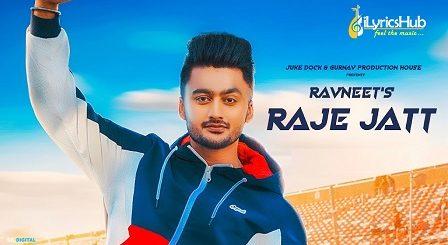 Raje Jatt Lyrics - Ravneet