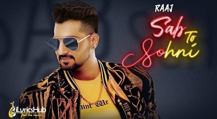 Sab To Sohni Lyrics - Raaj