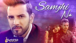 Samjhi Na Lyrics - Omar Malik