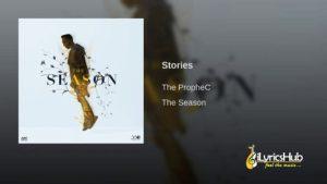 Stories Lyrics - The PropheC