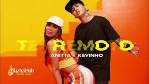 Terremoto Lyrics - Anitta & Kevinho