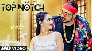 Top Notch Lyrics - AJ Singh